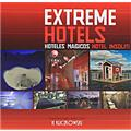 Extreme Hotels / Hoteles Magicos / Hotel Insoliti