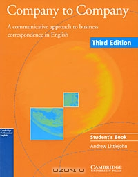 Company to Company: A Communicative Approach to Business Correspondence in English: Student