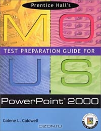 Prentice Hall MOUS Test Preparation Guide for PowerPoint 2000