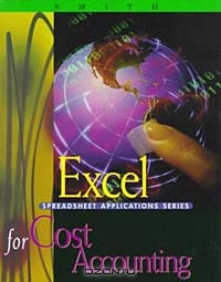 Excel Applications for Cost Accounting