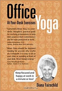 Office Yoga: At Your Desk Exercises