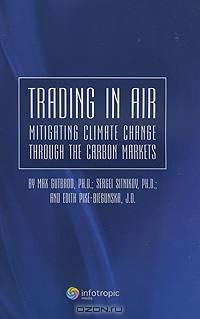 Trading in Air: Mitigating Climate Change Through the Carbon Markets