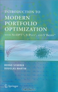 Introduction to Modern Portfolio Optimization with NuOPT, S-PLUS and S+Bayes