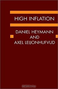 High Inflation: The Arne Ryde Memorial Lectures