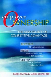 Employee Ownership: The New Source of Competitive Advantage