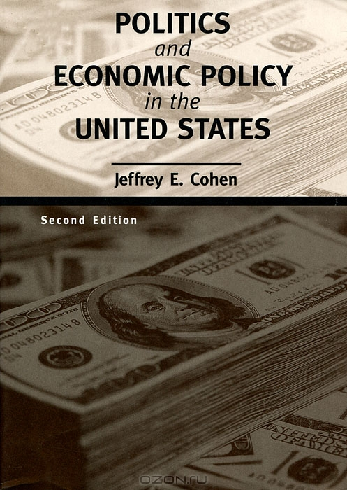 Politics and Economic Policy in the United States