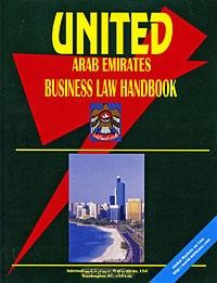 United Arab Emirates Business Law Handbook