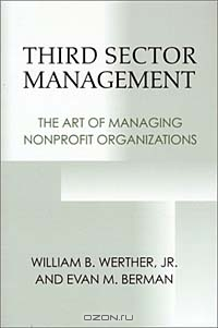 Third Sector Management: The Art of Managing Nonprofit Organizations