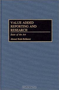 Value Added Reporting and Research : State of the Art