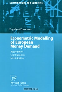 Econometric Modelling of European Money Demand