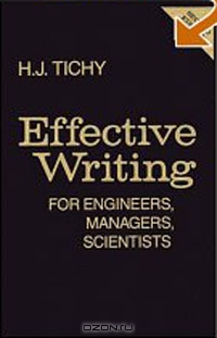 Effective Writing for Engineers, Managers, Scientists, 2nd Edition