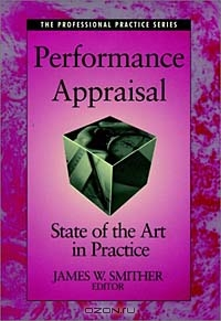 Performance Appraisal : State of the Art in Practice (Jossey-Bass Business & Management (Hardcover))