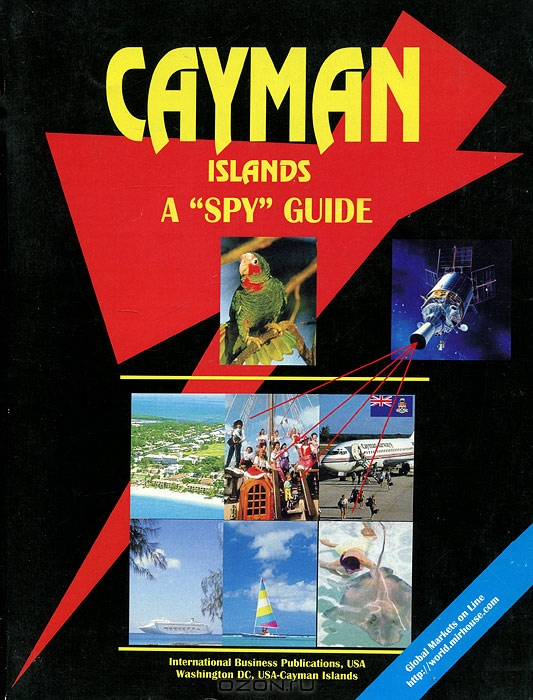 "Cayman Islands A ""Spy"" Guide"