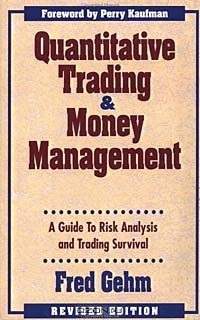 Quantitative Trading and Money Management