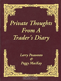 Private Thoughts from a Traders Diary