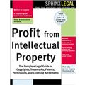 Profit from Intellectual Property (Legal Survival Guides)
