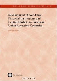 Development of Non-Bank Financial Institutions and Capital Markets in European Union Accession Countries (World Bank Working Papers)