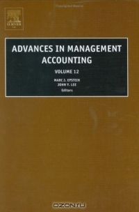 Advances in Management Accounting, Volume 12 (Advances in Management Accounting)