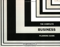 The Complete Business Planning Guide