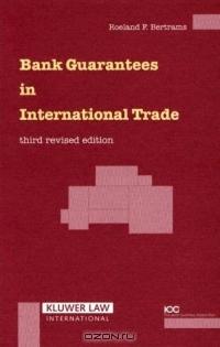Bank Guarantees In International Trade (Bank Guarantees in International Trade)