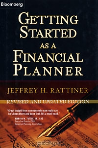 Getting Started as a Financial Planner: Revised and Updated Edition