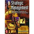 Strategic Management: Global Cultural Perspectives for Profit and Non-Profit Organizations
