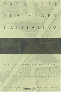 The Rise of Fiduciary Capitalismtic