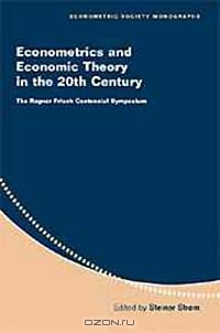 Econometrics and Economic Theory in the 20th Century: The Ragnar Frisch Centennial Symposium