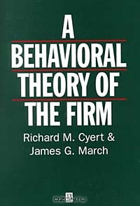 Behavioral Theory of the Firm