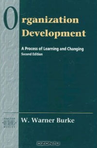 Organization Development: A Process of Learning and Changing