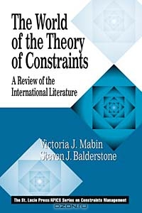 The World of the Theory of Constraints: A Review of the International Literature