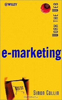 Work the Web, E-marketing