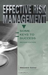 Effective Risk Management: Some Keys to Success