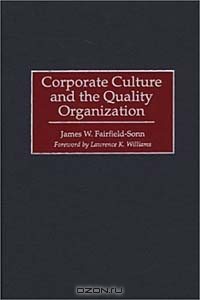Corporate Culture and the Quality Organization