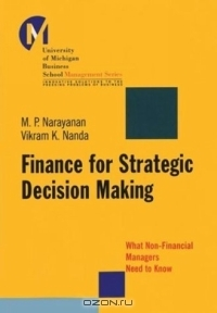 Finance for Strategic Decision-Making : What Non-Financial Managers Need to Know (J-B-UMBS Series)