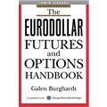 The Eurodollar Futures and Options Handbook