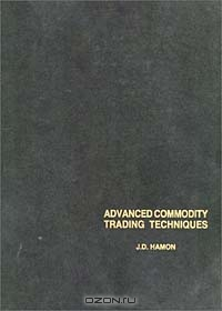 Advanced Commodity Trading Techniques