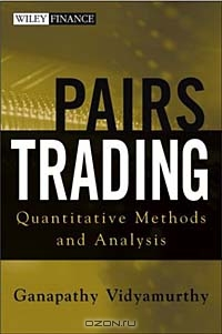 Pairs Trading : Quantitative Methods and Analysis