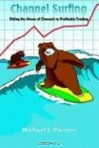 Channel Surfing: Riding the Waves of Channels to Profitable Trading