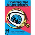 Coaching Tips for Job Seekers: Keys and Secrets for Success!