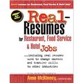 Real-Resumes for Restaurant, Food Service & Hotel Jobs: Including Real Resumes Used to Change Careers and Transfer Skills to Other Industries (Real-Resumes Series)