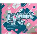 Promo-Art: Innovation in Invitations, Greetings, and Business Cards