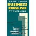 Business English. Travelling (hotels, meals, transport, tourism)