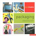 Packaging: Design Successful Packaging for Specific Customer Groups