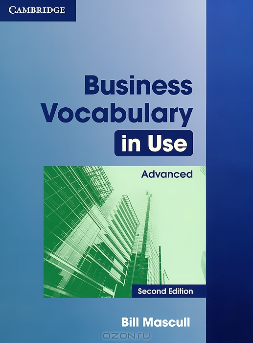 Business Vocabulary in Use: Advanced Second edition Book with answers
