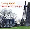 Country Hotels / Hoteles En El Campo