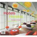 Hotels: Designer and Design / Hoteles: Arquitectura y diseno