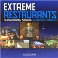 Extreme Restaurants / Restaurantes Magicos / Ristoranti Insoliti