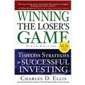 Winning the Loser`s Game: Timeless Strategies for Successful Investing