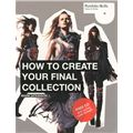How to Create Your Final Collection (+ CD-ROM)